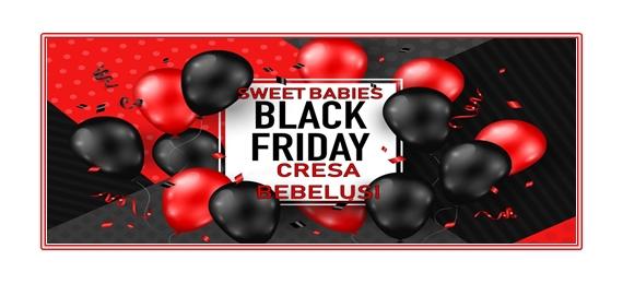 Black Friday Cresa Bebelusi