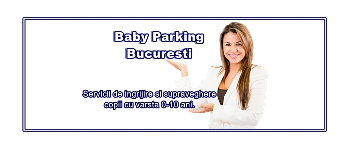 Baby Parking Bucuresti